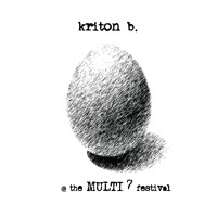 kriton b. - live @ the MULTI7 Festival in Berlin - April 25, 2014