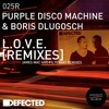 Purple Disco Machine & Boris Dlugosch - L.O.V.E.  (James Mac Remix)