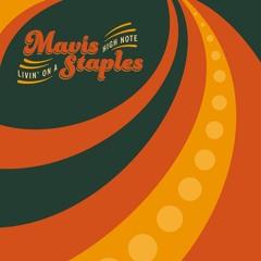Mavis Staples - MLK Song