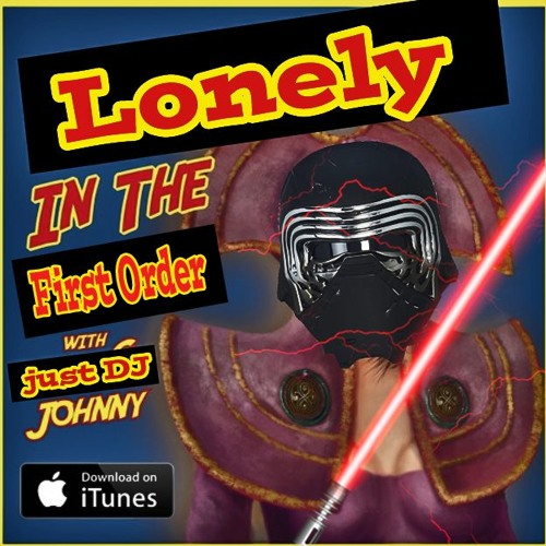 Johnny Is Lonely In The First Order