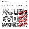 David Zowie - House Every Weekend (Global Rub MegaMashup)
