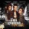 Hoàng Thuỳ Linh Ft. Triple D - I'm Gonna Break (OK I'm Out)