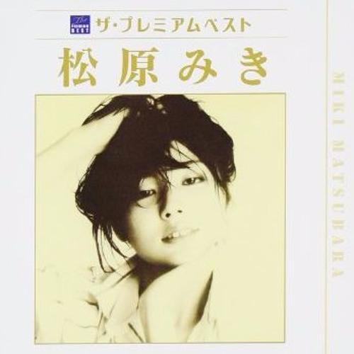MIki Matsubara   真夜中のドア  Stay With Me