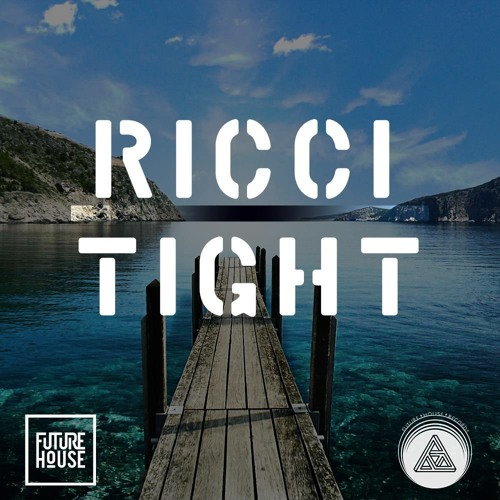 Ricci - Tight (Original Mix)