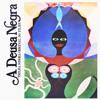 A Deusa Negra - Remi Kabaka