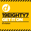 19EIGHTY7 - Get It On [OUT NOW]