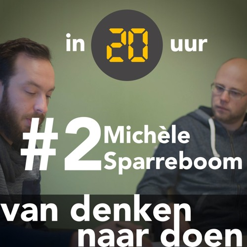 In 20 Uur Podcast - Michele Sparreboom