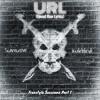 URL [Uncut Raw Lyrics] (Freestyle)Ft. Kulrblind