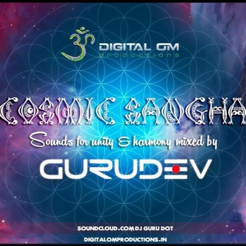 GuruDev- Cosmic Sangha (Sounds for Unity and Harmony)