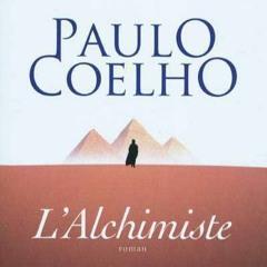 """L'alchimiste"" de Paulo Coelho partie n°2"