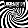 NARRENHAUS - Loco:Motion New Year's Eve 2015 @ INQbator