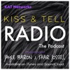 Kiss & Tell Radio Ep. 6