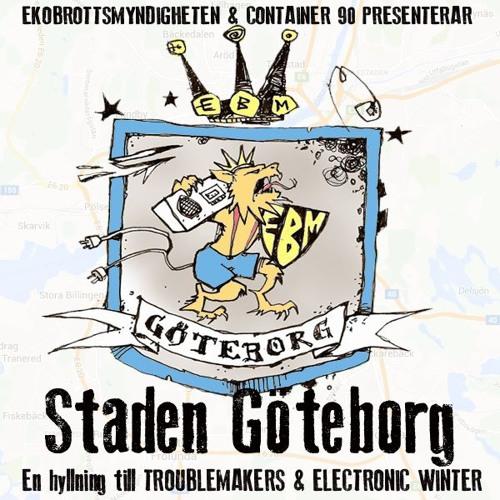 Container 90 & Ekobrottsmyndigheten - Staden Göteborg (Troublemakers cover)