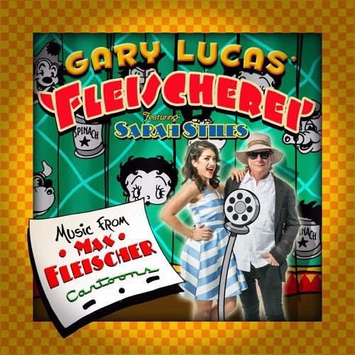 """Gary Lucas' Fleischerei, """"The Broken Record"""" from 'Music from Max Fleischer's Cartoons'"""