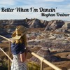 Better When I'm Dancin' - Meghan Trainor Cover by Justine Clijem