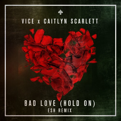Bad Love: The Remixes