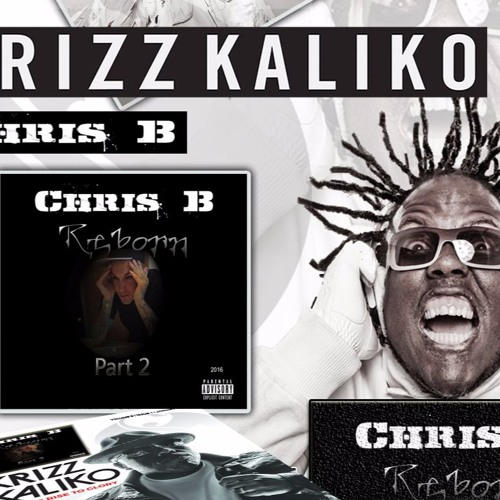 Chris B - Only Human Feat Krizz Kaliko