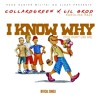 Collard Green - I Know Why Dirty Ft. Lil Brod