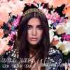 Dua Lipa - Be The One (Joshua Grey Remix) MP3 Download