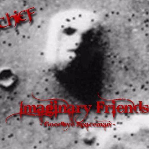 Imaginary Friends (Goodbye Spaceman)(DEMO) - The Chief