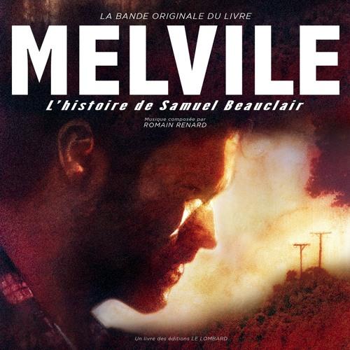 Bande originale du livre: Melvile, L'histoire de Samuel Beauclair