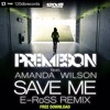 Premeson Feat. Amanda Wilson - Save Me (E-RoSS Remix) FREE DOWNLOAD