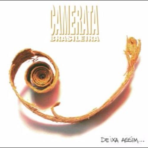 CD Deixa Assim (Camerata Brasileira)