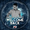 Download WELCOME BACK - CAMILO DELGADO (SET-LIVE) 2016 Mp3