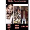 Milly Rock (remix) Red Dot X Nino Benz X D.R.E.A.D
