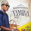 Timba Lowo: by Baddy Oosha