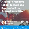 BP Podcast 157: A Simple Morning Ritual to Help You Dominate Every Area of Your Life with Hal Elrod