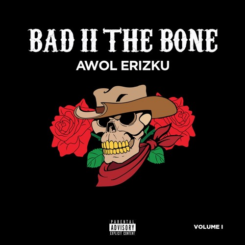 BAD II THE BONE [CONCEPTUAL MIXTAPE] VOL I