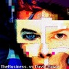 TheBusiness. Vs David Bowie