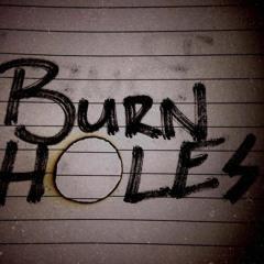 Burn Holes