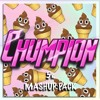 Chumpion 5k Mashup Pack (15 tracks) ** CLICK BUY to Download