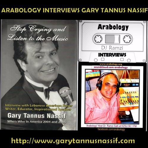 Arabology Interviews Lebanese American Entertainer Gary Tannus Nassif