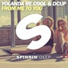 Yolanda Be Cool & DCUP  - From Me To You (Out Now) mp3