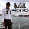 Red Cafe Ft. Rick Ross & Jeremih - Making Me Proud(Loud Demo)