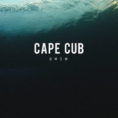 Cape Cub - Swim (YSE Saint Laur'Ant Extended DJ Edit - Free Download)