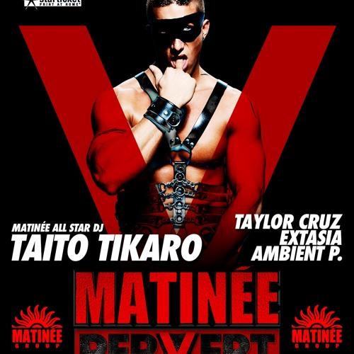 MATINEE PERVERT 2016 Zurich (DJ Promo Set by Taylor Cruz) *FREE DL*
