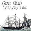 Gem Club - Black Ships (Big Bay Edit)