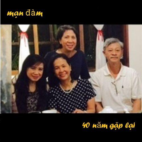 BỐN MƯƠI NĂM GẶP LẠI - Mai Thanh, Phi Nga, Nhất Anh, Nguyễn Đình Tài