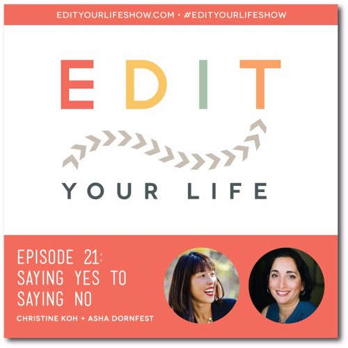 Episode 21: Saying Yes to Saying No