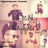 Nigerian Sounds Presents: Local Rappers [ The Mixtape ] Mixed By DJ Buchi Steve
