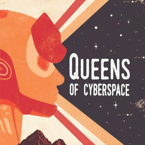 Queens Of Cyberspace - Clancy Teitelbaum