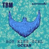 Boy Kiss Girl - Ocean (Radio Edit)