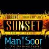 Farruko - Sunset ft. Shaggy, Nicky Jam (Official Remix ManTSooR)