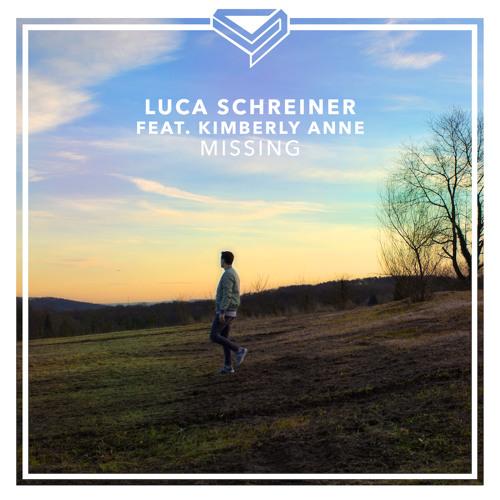 Luca Schreiner Feat. Kimberly Anne - Missing