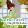 Pas facile d'être une princesse, Elisa Houot