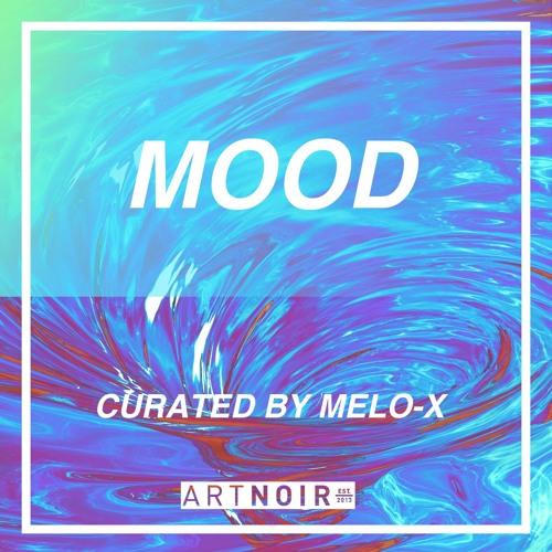 ArtNoir   MOOD (Curated by MeLo-X)